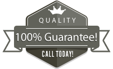 Quality - 100% Guarantee - Call Today!
